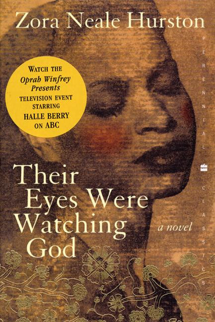the depiction of marriage in their eyes were watching god by zora neale hurston Symbolism, hurston not only represents the african american valuing of the natural and spiritual world, but also portrays the development of an african american woman in search of her own voice keywords: zora neale hurston, african american identity, female identity, nature, symbolism, space semiotics.